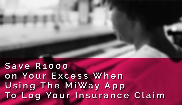 Save R1000 MiWay Insurance Claim