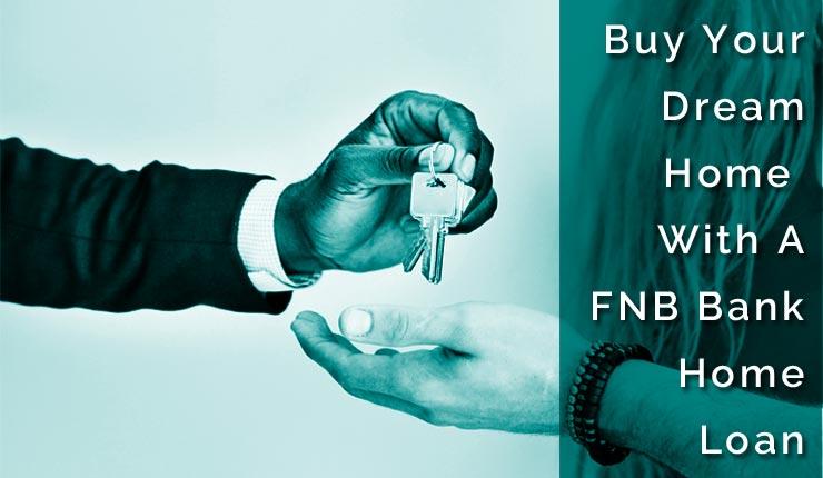 FNB Bank Home Loan